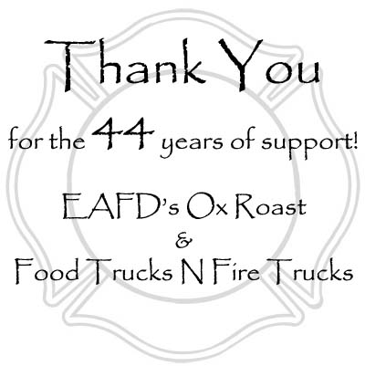 Thank you for the 44 years of Support of the Ox Roast and Food Trucks N Fire Trucks
